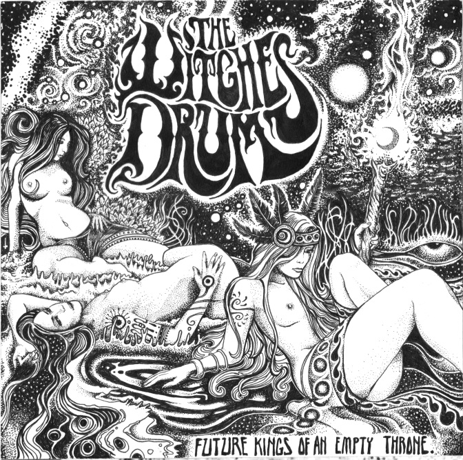 The Witches Drum – Future Kings Of An Empty Throne (Levitation Records, 19/08/12)