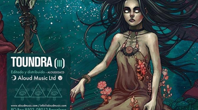 Toundra – (III) (Aloud Music Ltd, 22/10/12)
