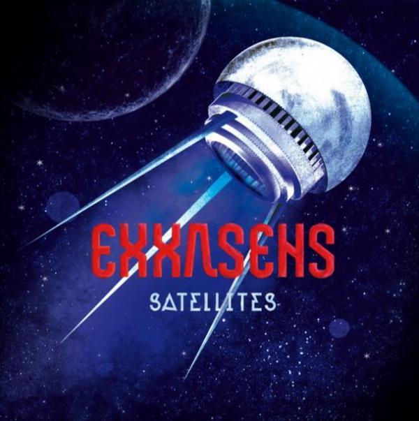 Exxasens – Satellites (Aloud Music Ltd, 16/12/13)