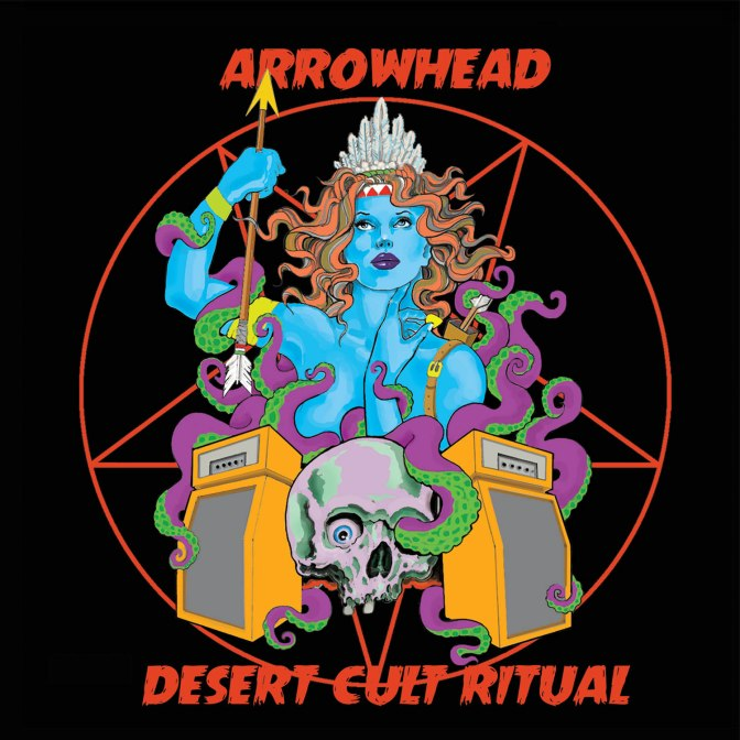ARROWHEAD summon spirits with the release of Desert Cult Ritual on Ripple Music